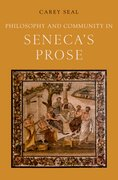 Cover for Philosophy and Community in Seneca's Prose - 9780190493219