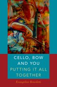 Cover for Cello, Bow and You: Putting it All Together