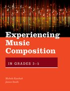 Cover for Experiencing Music Composition in Grades 3-5