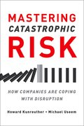 Cover for Mastering Catastrophic Risk