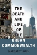 Cover for The Death and Life of the Urban Commonwealth