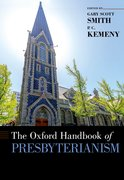 Cover for The Oxford Handbook of Presbyterianism
