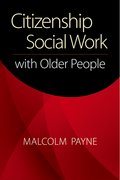 Cover for Citizenship Social Work With Older People