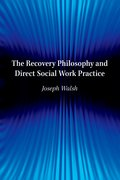 Cover for The Recovery Philosophy and Direct Social Work Practice