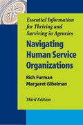 Cover for Navigating Human Service Organizations, Third Edition