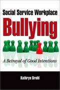 Cover for Social Service Workplace Bullying