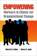 Cover for Empowering Workers and Clients for Organizational Change