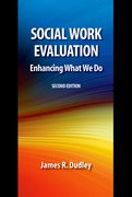 Cover for Social Work Evaluation, Second Edition