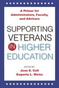 Cover for Supporting Veterans in Higher Education