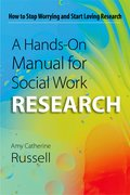 Cover for A Hands-On Manual for Social Work Research