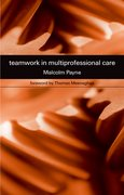 Cover for Teamwork in Multiprofessional Care