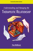 Cover for Understanding and Managing the Therapeutic Relationship