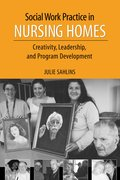 Cover for Social Work Practice in Nursing Homes