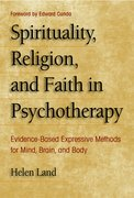 Cover for Spirituality, Religion, and Faith in Psychotherapy