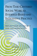 Cover for From Task-Centered Social Work to Evidence-Based and Integrative Practice
