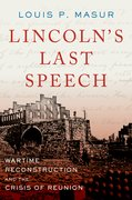 Cover for Lincoln's Last Speech - 9780190620097