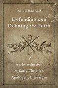Cover for Defending and Defining the Faith