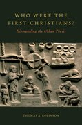 Cover for Who Were the First Christians?