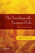 Cover for The Sociologically Examined Life - 9780190620660