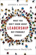 Cover for What You Don't Know about Leadership, but Probably Should - 9780190620820