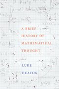 Cover for A Brief History of Mathematical Thought - 9780190621766