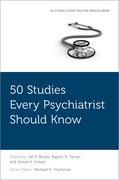 Cover for 50 Studies Every Psychiatrist Should Know