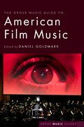 Cover for The Grove Music Guide to American Film Music
