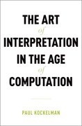 Cover for The Art of Interpretation in the Age of Computation