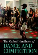 Cover for The Oxford Handbook of Dance and Competition