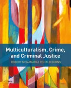 Cover for Multiculturalism, Crime, and Criminal Justice - 9780190642631