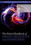 Cover for The Oxford Handbook of Group Creativity and Innovation