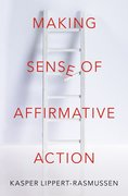 Cover for Making Sense of Affirmative Action