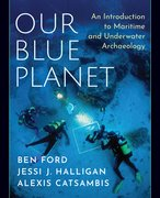 Cover for Our Blue Planet: An Introduction to Maritime and Underwater Archaeology