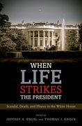Cover for When Life Strikes the President