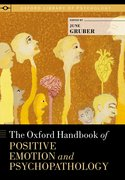 Cover for The Oxford Handbook of Positive Emotion and Psychopathology