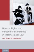 Cover for Human Rights and Personal Self-Defense in International Law