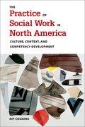 Cover for The Practice of Social Work in North America