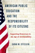Cover for American Public Education and the Responsibility of its Citizens