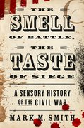 Cover for The Smell of Battle, the Taste of Siege