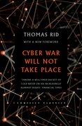 Cover for Cyber War Will Not Take Place