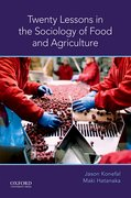 Cover for Twenty Lessons in the Sociology of Food and Agriculture - 9780190662127