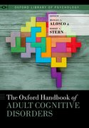Cover for The Oxford Handbook of Adult Cognitive Disorders