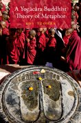 Cover for A Yogācāra Buddhist Theory of Metaphor - 9780190664398
