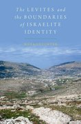 Cover for The Levites and the Boundaries of Israelite Identity
