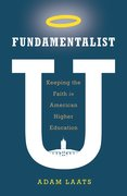 Cover for Fundamentalist U - 9780190665623