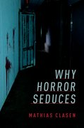 Cover for Why Horror Seduces - 9780190666514