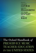 Cover for The Oxford Handbook of Preservice Music Teacher Education in the United States