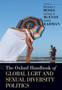 Cover for The Oxford Handbook of Global LGBT and Sexual Diversity Politics