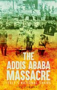 Cover for The Addis Ababa Massacre