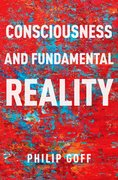 Cover for Consciousness and Fundamental Reality